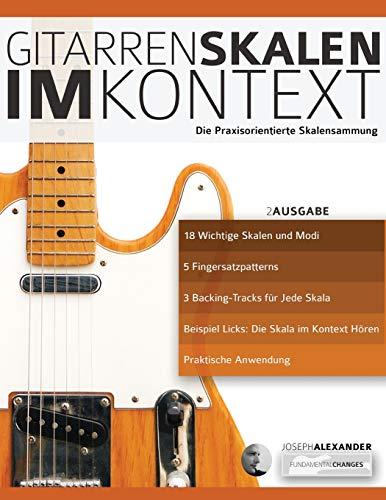 Gitarrenskalen im Kontext: Die Praxisorientierte Skalensammlung