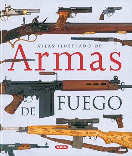 Armas de fuego (Spanish Edition)