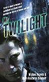 Mr. Twilight: A Novel