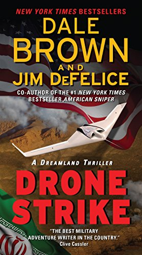 Drone Strike: A Dreamland Thriller (Dreamland Thrillers Book 15)
