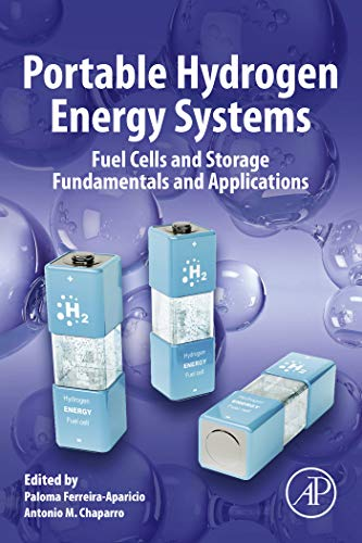 Portable Hydrogen Energy Systems: Fuel Cells and Storage Fundamentals and Applications