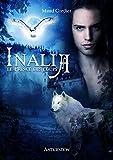 Inalia, Tome 1 - Le Prince des Loups - Maud Cordier