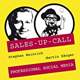 Professional Social Media: Sales-up-Call
