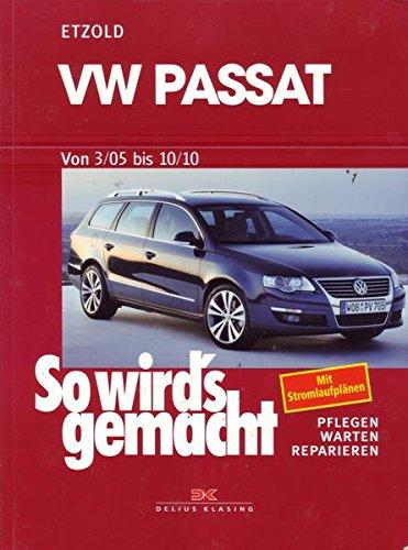 VW Passat von 3/05 bis 10/10 So wird's gemacht Band 136