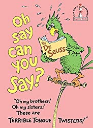 Oh, Say Can You Say? : Theodor Seuss Geisel
