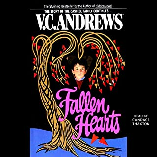 Fallen Hearts     Casteel              By:                                                                                                                                 V.C. Andrews                               Narrated by:                                                                                                                                 Candace Thaxton                      Length: 11 hrs and 13 mins     Not rated yet     Overall 0.0