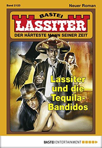 Lassiter - Folge 2123: Lassiter und die Tequila-Bandidos (German Edition)