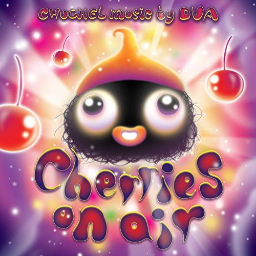 Cherries on Air (Original Chuchel Soundtrack)