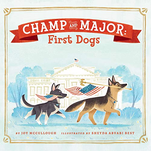 Champ and Major: First Dogs cover art