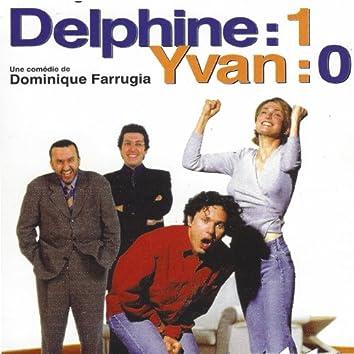 Delphine: 1 Yvan: 0 (Bande orginale du film de Dominique Farrugia)