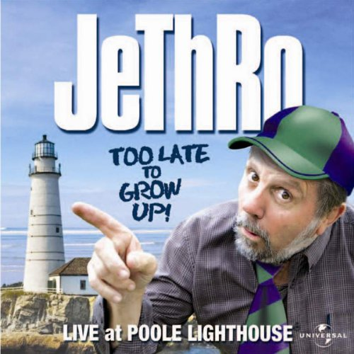 Jethro - Too Late to Grow Up audiobook cover art