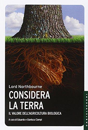 Considera la terra. Il valore dell'agricoltura biologica