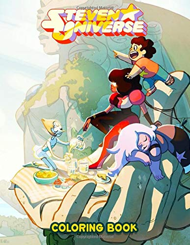 Steven Universe Coloring Book: Super Fun Coloring Book For Kids and Adults, featuring all favorite characters, Steven Universe, Garnet, Ruby and Sapphire, Amethyst and more!