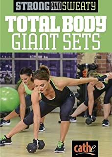 Strong and Sweaty Series Total Body Giant Sets Cathe Friedrich