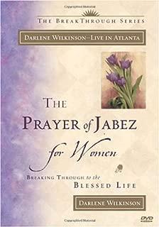 The Prayer of Jabez for Women: Breaking Through to the Blessed Life (Breakthrough (Multnomah Hardcover)) by Darlene Wilkinson (8-Feb-2002) Hardcover