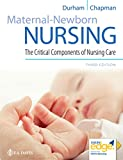Maternal-Newborn Nursing: The Critical Components of Nursing Care