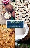 25 Deliciosas Recetas con Aceite de Coco - banda 2: Desde deliciosas Ensaladas y Platos de Papa hasta sabrosas comidas con Frijoles