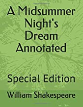 A Midsummer Night's Dream  Annotated: Special Edition (ws)