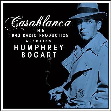 Casablanca - The 1943 Radio Production