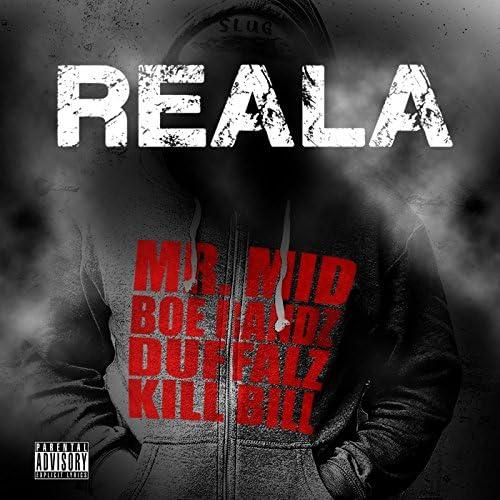 Mr. Mid, Boe Bandz, Duffalz & Kill Bill