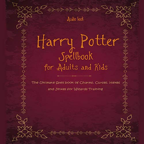 Harry Potter Spellbook for Adults and Kids audiobook cover art