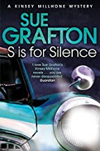 S is for Silence (Kinsey Millhone Alphabet Series) by Sue Grafton (2012-12-06)