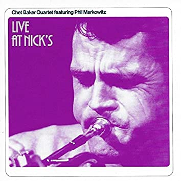 Live at Nick's (Live) [feat. Phil Markowitz]