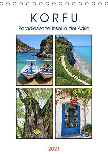 Korfu - Paradiesische Insel in der Adria (Tischkalender 2021 DIN A5 hoch)