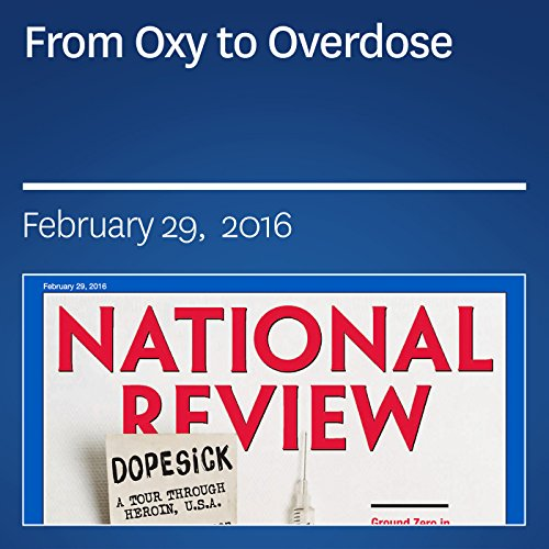 From Oxy to Overdose audiobook cover art