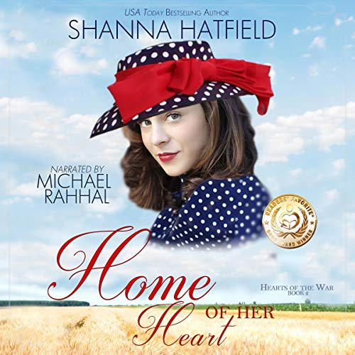 Home of Her Heart Audiobook By Shanna Hatfield cover art