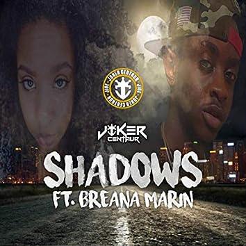 Shadows (feat. Breana Marin)
