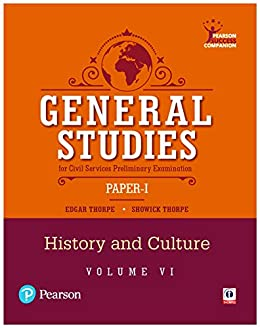 General Studies Paper-I for the Civil Services Preliminary Examination: History and Culture (Volume 6) by [Edgar Thorpe, Showick Thorpe]