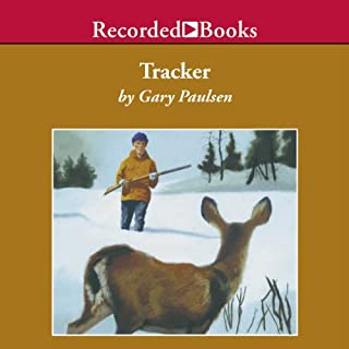 Tracker                   Written by:                                                                                                                                 Gary Paulsen                               Narrated by:                                                                                                                                 Frank Muller                      Length: 2 hrs and 1 min     2 ratings     Overall 2.0