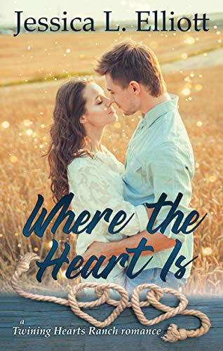 Where the Heart Is (Twining Hearts Ranch Book 1) (English Edition)