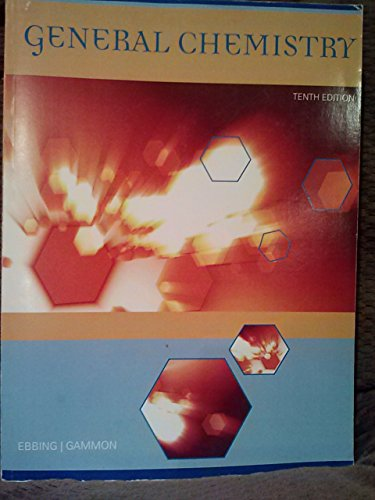 Customized Edition for CHEM 1412 General Chemistry 2 Chemistry 10th Edition