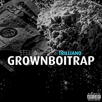 Feel My Face (feat. Trilliano)