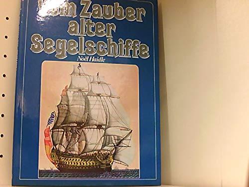 Vom Zauber alter Segelschiffe