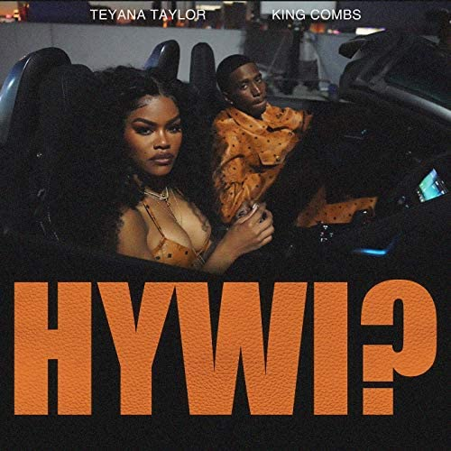Teyana Taylor feat. King Combs