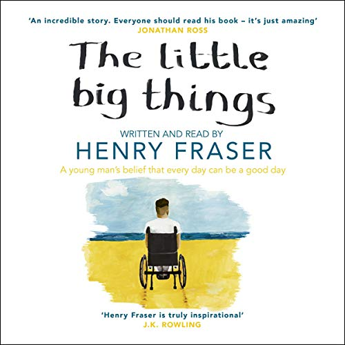 The Little Big Things Audiobook By Henry Fraser cover art
