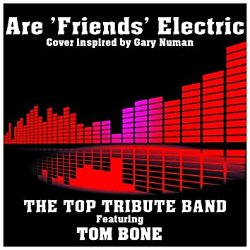 Are 'Friends' Electric (Cover Inspired by Gary Numan)