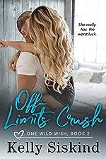 Off-Limits Crush (One Wild Wish Book 2)