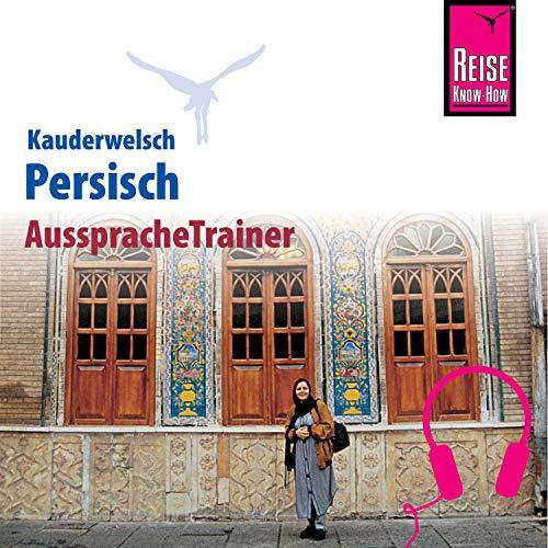 Reise Know-How Kauderwelsch AusspracheTrainer Persisch