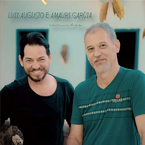 Luiz Augusto & Amauri Garcia