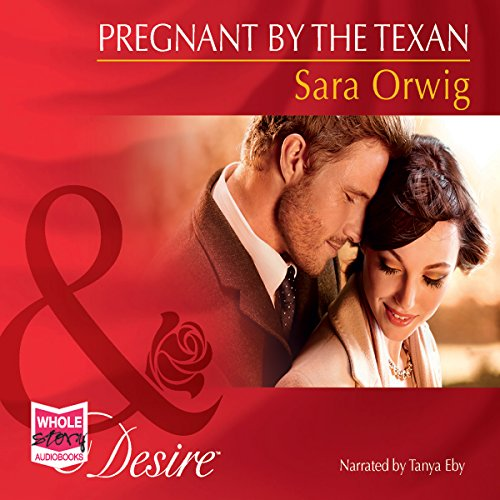 Pregnant by the Texan audiobook cover art