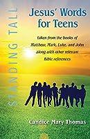 Jesus' Words for Teens -- Standing Tall Student Workbook