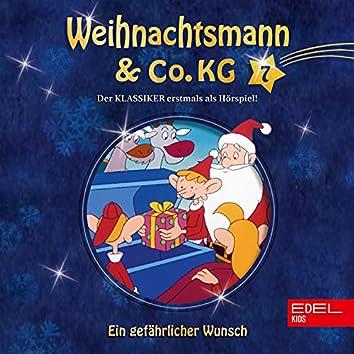 Folge 7: Ein gefährlicher Wunsch / Ein neues Kostüm für den Weihnachtsmann (Das Original-Hörspiel zur TV-Serie)