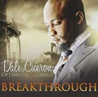 Breakthrough by Dale Ciceron (2012-01-10)