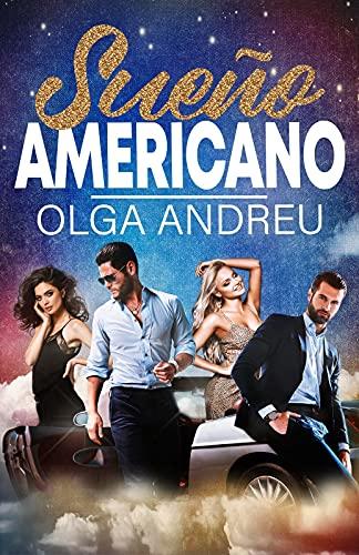 SUEÑO AMERICANO de Olga Andreu