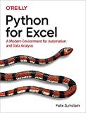 Python for Excel: A Modern Environment for Automation and Data Analysis (English Edition)