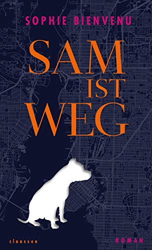 Sam ist weg: Roman